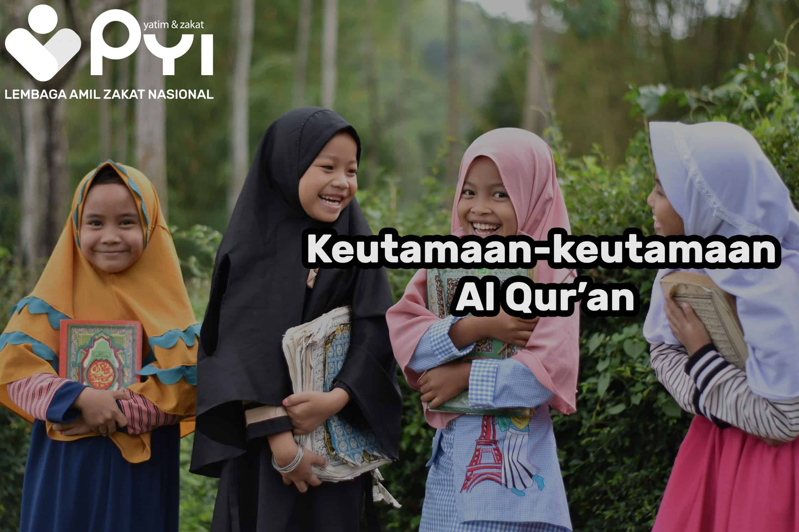 Keutamaan-Keutamaan Al Qur'an